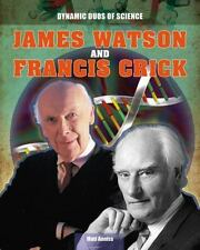 James Watson and Francis Crick (Dynamic Duos of Science)-ExLibrary