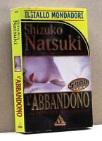 L'ABBANDONO - S.Natuki [libro, il giallo mondadori 2519]