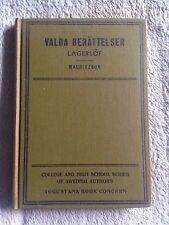 Valda Berattelser / Selma Lagerlof - 1913 - Hardback Book