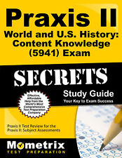 Praxis II World and U.S. History: Content Knowledge (5941) Exam Secrets