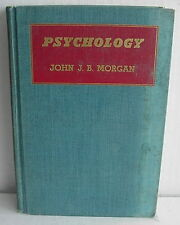 Psychology, John J.B. Morgan, 1946 Reprint, Hardcover, Many Small Illustrations