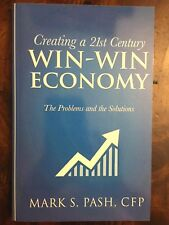 Creating a 21st Century Win-Win Economy 2017 *Like New* *SIGNED* Free shipping