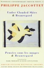 Under Clouded Skies / Beauregard (Bloodaxe Contemporary French Poets, 5) by Phi