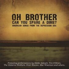 NEW Oh Brother Can You Spare a Dime: American (Audio CD)