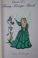 Queen D's Fairy Recipe Book by Cindy Mc Gonagle