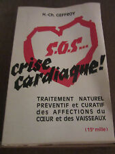 Geffroy: S.O.S...crise cardiaque!/ Editions de la Vie Claire