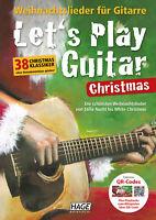 Let's Play Guitar Christmas - mit QR-Codes - 38 Lieder ohne Notenkenntnisse