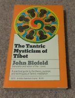 1970 TANTRIC MYSTICISM OF TIBET Meditation John Blofeld Techniques First Edition