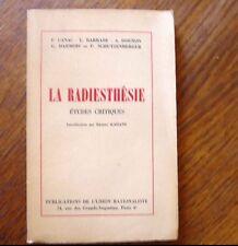 LA RADIESTHÉSIE Études critiques 1957