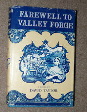 FAREWELL TO VALLEY FORGE Book by David Taylor 1955 Edition DJ Lippincott History