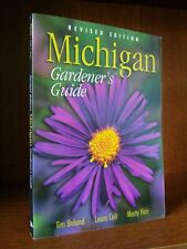 Michigan Gardener's Guide - Boland / Coit - c.2002 - Softcover *** BRAND NEW ***