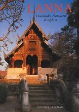 Lanna: Thailand's Northern Kingdom (River Books Guides) by Freeman, Michael