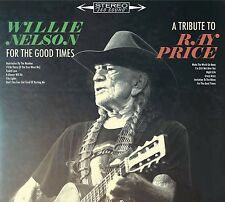 WILLIE NELSON - FOR THE GOOD TIMES: A TRIBUTE TO RAY PRICE   CD NEU
