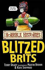 The Blitzed Brits by Terry Deary (Paperback, 2007)-9781407103433-G055