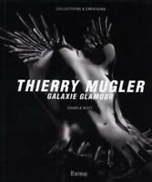 Thierry Mugler - Galaxie glamour - Danièle Bott - Ramsay