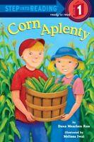 Corn Aplenty (Step into Reading) by Dana Meachen Rau