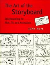 The Art of the Storyboard: Storyboarding for Film, TV, and Animation, Hart, John