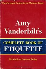 B0007FQO9Y Amy Vanderbilts complete book of etiquette;: A guide to gracious liv