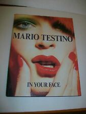 MARIO TESTINO - IN YOUR FACE - 2012 EDITION - TASCHEN - 1ST EDITION