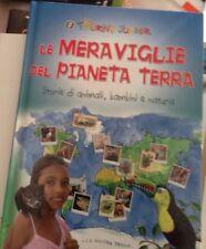 Le Meraviglie del Pianeta Terra. Storie di animali, bambini e natura