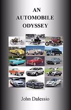 AN AUTOMOBILE ODYSSEY by John Dalessio an autobiography Paper Back