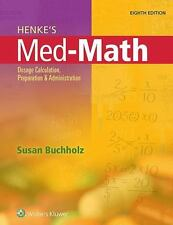 Henke's Med-math by Susan Buchholz Paperback Book (English)