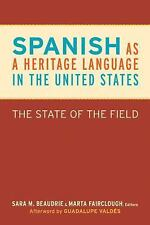 Spanish as a Heritage Language in the United States: The State of the Field (Geo