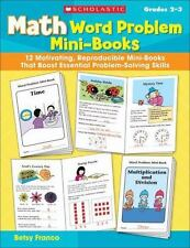 Math Word Problem Mini-Books: 12 Motivating, Reproducible Mini-Books That Boost