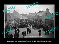 OLD LARGE HISTORIC PHOTO OF DUNGANNON TYRONE IRELAND, ANN ST MARKET c1900 2