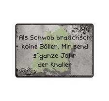 """Nota escudo Escudo nota """"como Schwob brauchsch koine petardos"""" Schwabe Fun gag"""