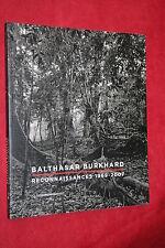 BALTHASAR BURKHARD RECONNAISSANCES 1969 2007 SUPERBES PHOTOGRAPHIES COMME NEUF