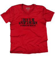 Used To Be People Person But People Ruined That For Me Funny V-Neck T-Shirt