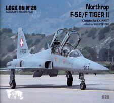 Verlinden Publications Lock On No.26 Northrop F-5 E/F Tiger II Book #928