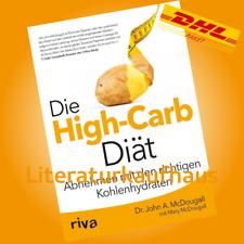 DIE HIGH-CARB DIÄT | DR. JOHN A. McDOUGALL | Abnehmen mit den richtigen ...