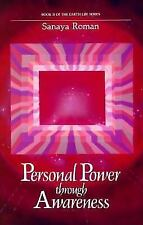 Personal Power Through Awareness : A Guidebook for Sensitive People by Sanaya...