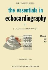 The Essentials in Echocardiography 4 by M. C. Malerque and J. L. Laurenceau...