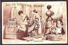 "US  Victorian Trade Card Conqueror Wringer ""Washing Day"""