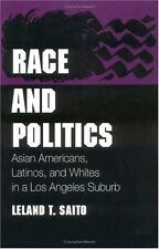 Race and Politics: Asian Americans, Latinos, and Whites in a Los Angeles Suburb