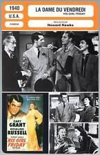 LA DAME DU VENDREDI - Grant,Russell,Hawks (Fiche Cinéma) 1940 - His Girl Friday