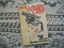 My Laugh Comes Last (James Hadley Chase, 1979 HCDJ) TBC London