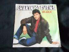 Vinyl 7 inch Record Single Shakin' Stevens Oh Julie 1981