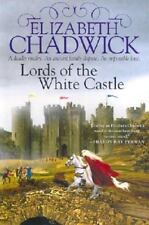 Lords of the White Castle by Elizabeth Chadwick (2002, Hardcover)