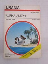 *URANIA N 663  - Alpha Aleph - ottimo