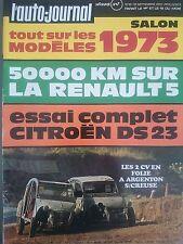 L'AUTO JOURNAL 1972 16 R5 TL CITROEN DS23 IE GP ALLEMAGNE AUTRICHE LOTUS SEVEN S