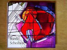 """""""Bunte Scheiben - Meditationen aus Farbe, Wort und Licht"""" von Ingeborg Kiefel"""
