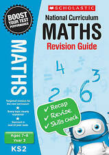 NEW Scholastic MATHS 7-8 (year 3) KS2 NATIONAL CURRICULUM REVISION GUIDE SATS