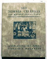 PARIS/POUR CONNAITRE../LES TOMBES CELEBRES/M.LEVAILLANT/HACHETTE/1926/PANTHEON