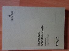 Halbleiter Schaltbeispiele Siemens  München, 1972/73 Elektrotechnik 208 Seiten
