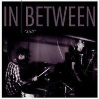 IN BETWEEN - STILL [SINGLE] NEW VINYL RECORD