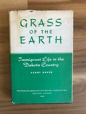 1950 Grass of the Earth Aagot Raaen Immigrant Life in North Dakota
